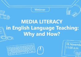 Вебинар «Media Literacy in English Language Teaching: Why and How?""