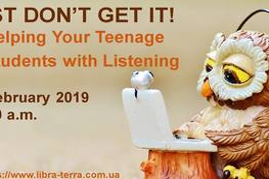 Вебинар для учителей старших классов! HELP YOUR TEENAGE STUDENTS WITH LISTENING